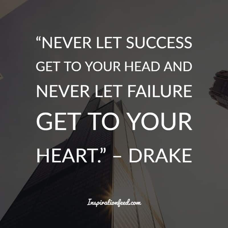 70 Best Drake Quotes And Lyrics On Success Life And Love Inspirationfeed