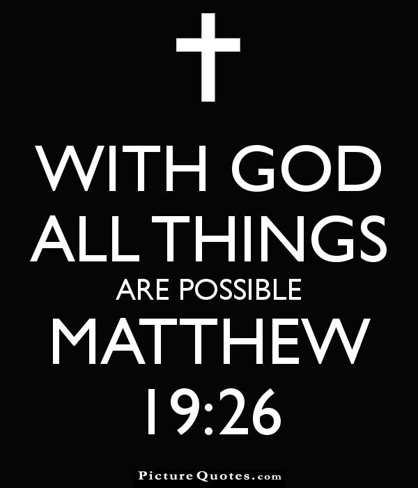 With God All Things Are Possible Picture Number 7