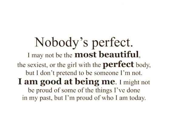 75 Quote About Not Being Perfect Soaknowledge
