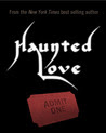 Haunted Love