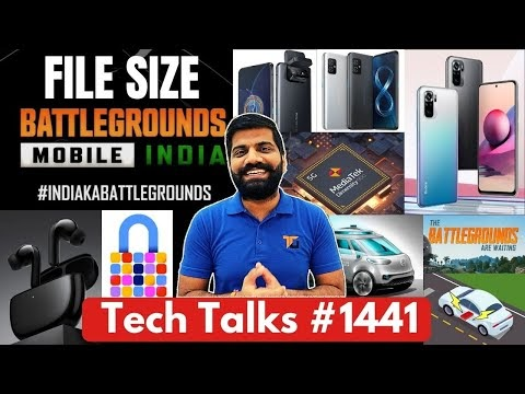 Tech Talks #1441 - Battlegrounds Mobile India File Size, Zenfone 8, Huawei P50, Dimensity 900, A22s