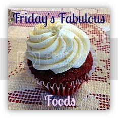 Friday'sFabulousFoods