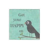 Cute Happy Quote with Bird Stone Magnet