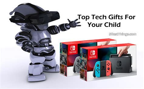 Top Tech Gifts For Your Child   5BestThings