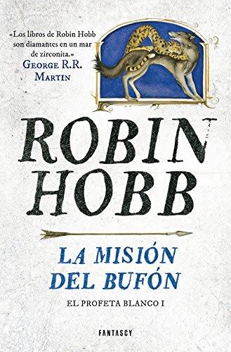 la-mision-del-bufon-Robin-Hobb-proximamente-libros-literatura-opinion-lectura-interesante-blogs-blogger