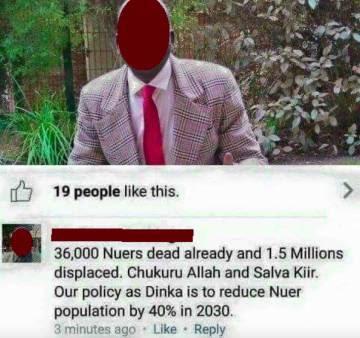 """""""Nuestra política como dinka es reducir la población nuer en un 40% para 2030"""". A por lo menos 19 personas les gustó esta actualización en Facebook. Captura realizada por #Defyhatenow en sus indagaciones."""