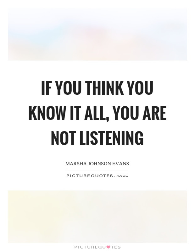 Know It All Quotes Sayings Know It All Picture Quotes