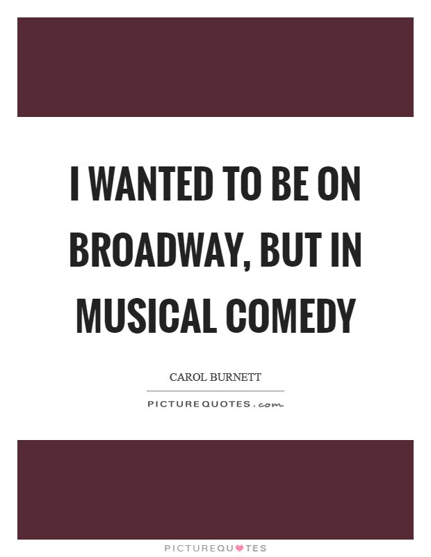 Broadway Musical Quotes Sayings Broadway Musical Picture Quotes