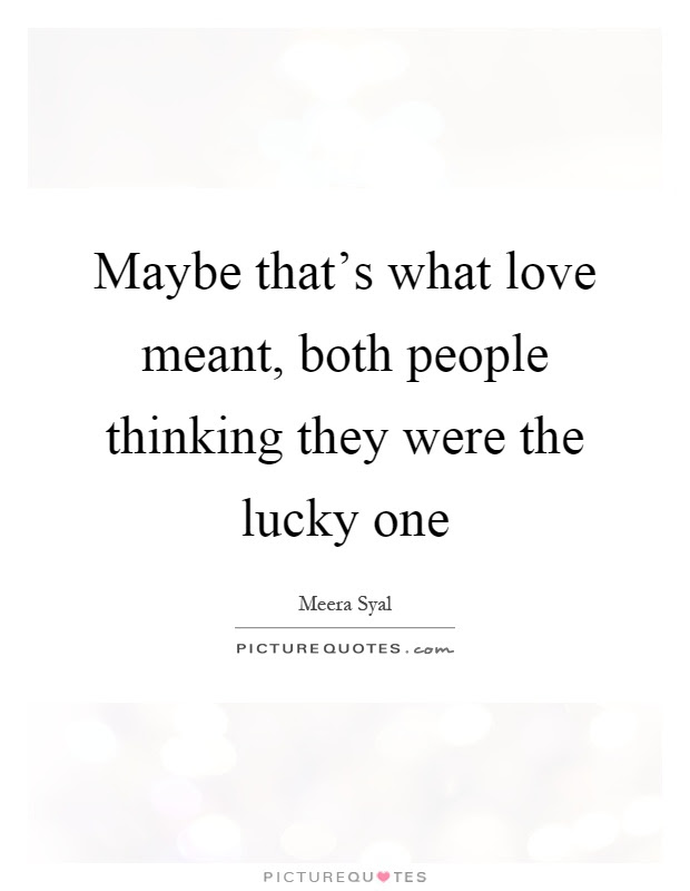 Lucky In Love Quotes And Sayings - in love quotes