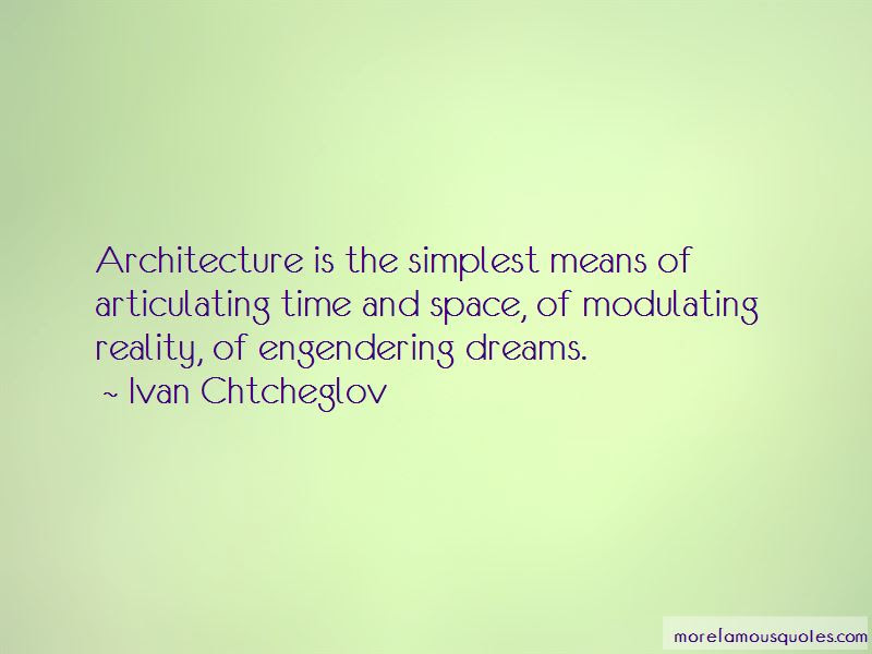 Space Time And Architecture Quotes Top 12 Quotes About Space Time