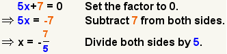 5x+7=0 implica 5x=-7 implica x=-5/7