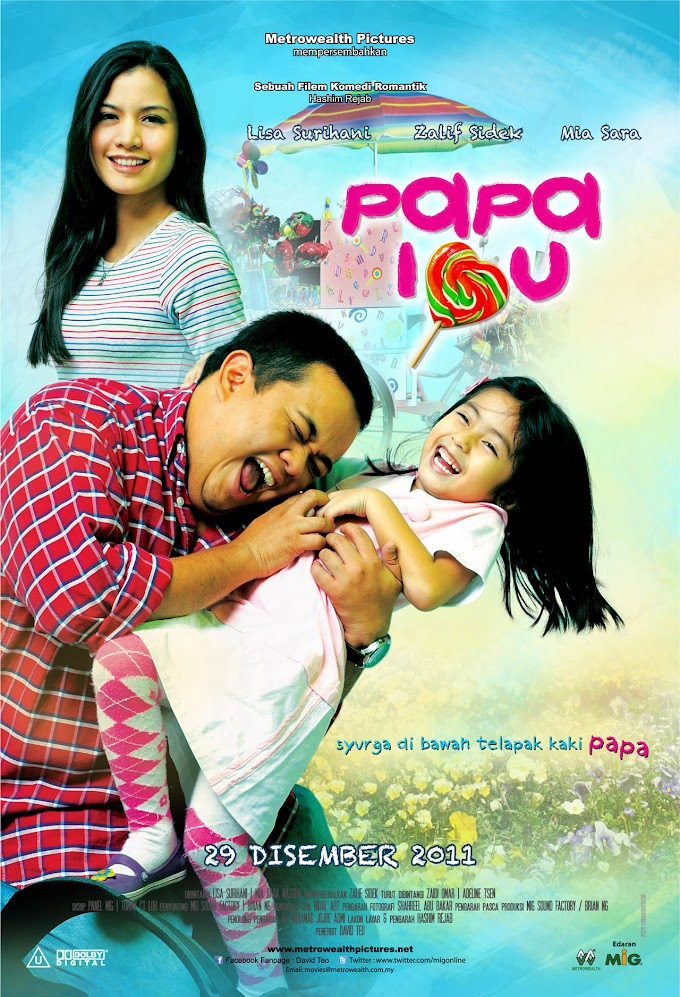 Papa I Love U . Syurga Di Bawah Telapak Kaki Papa!