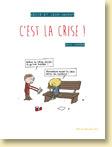 Kévin et Jean-Johnny - C'est la crise ! de Eric Appéré / Humour - Voir la présentation