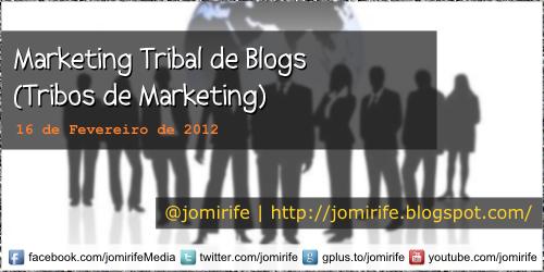 Blog: Marketing Tribal de Blogs