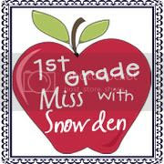 1st Grade with Miss Snowden