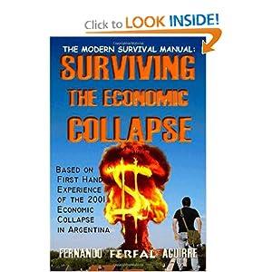 The Modern Survival Manual: Surviving the Economic Collapse
