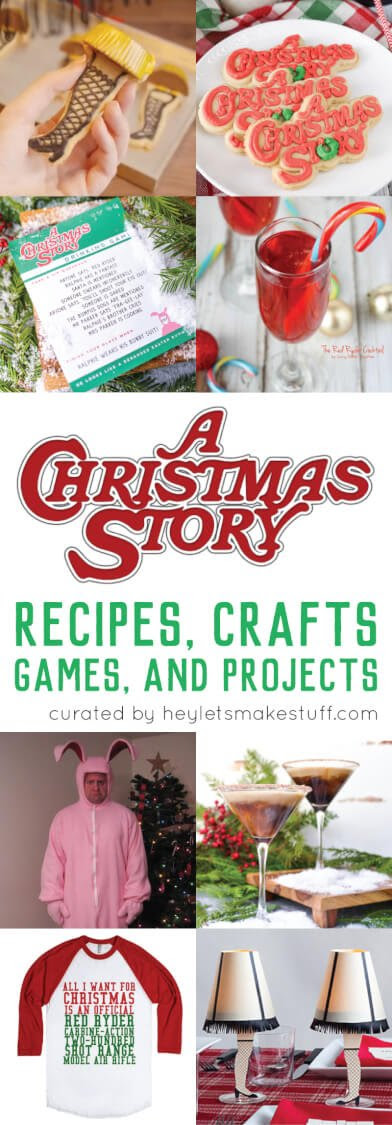 A Christmas Story Crafts Games Recipes And Projects Hey Lets