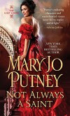 Not Always a Saint (Lost Lords) - Mary Jo Putney