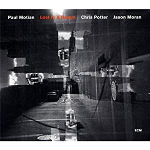 Paul Motian: Lost In A Dream cover
