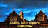 Cusco Main Square, Peru - Slideshow