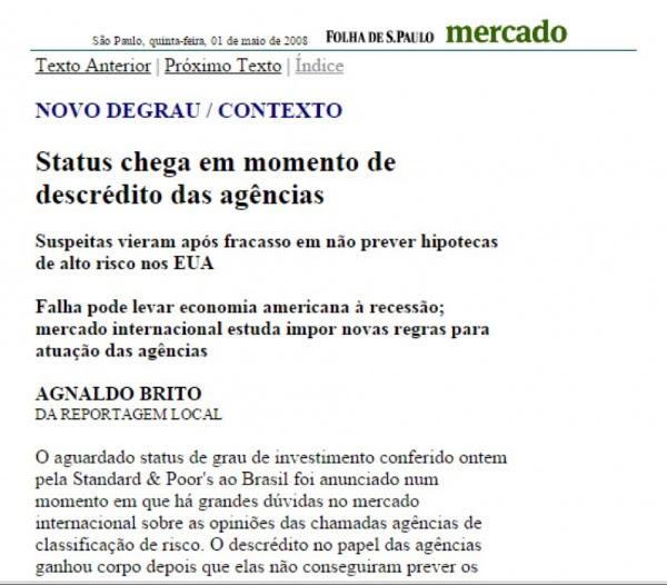 A Folha em 2008 desqualificou o grau de investimento