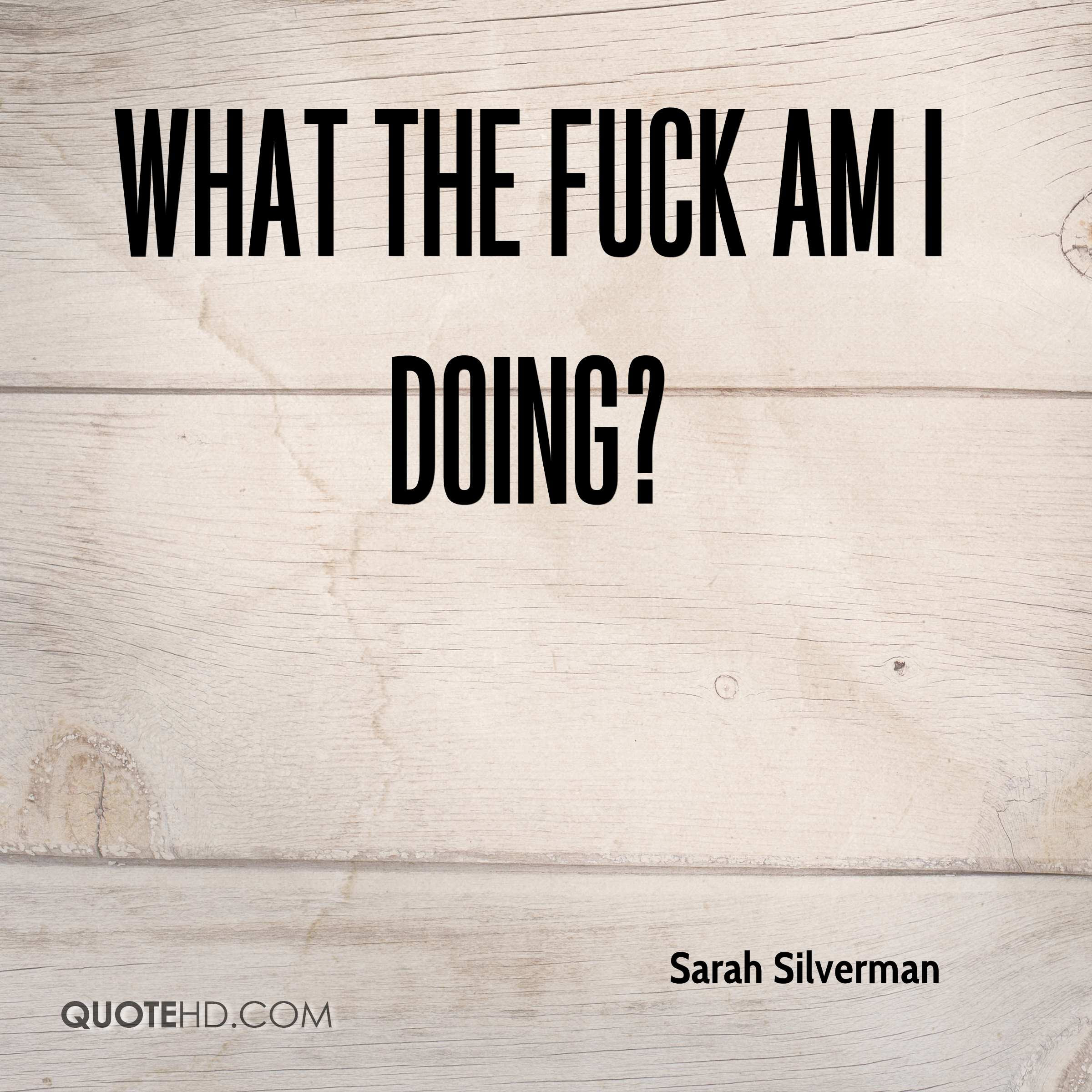 Sarah Silverman Quotes Quotehd