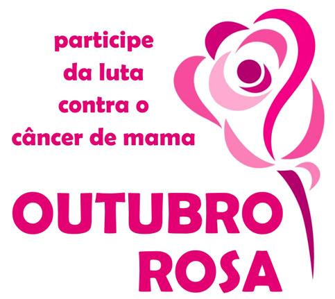 Participe da luta contra o câncer de mama... Outubro Rosa