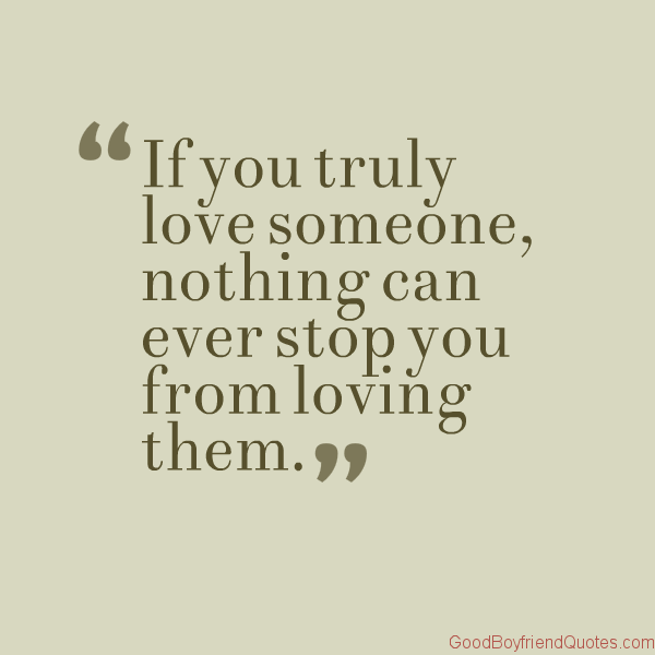 Quotes About If You Truly Love Someone 26 Quotes