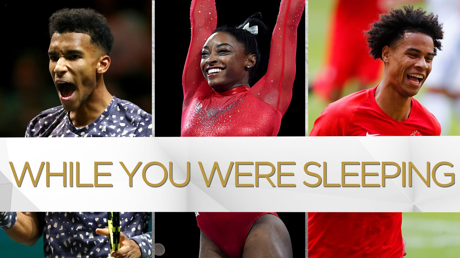 While You Were Sleeping: Tough Canadian tennis draw, Simone Biles gets started