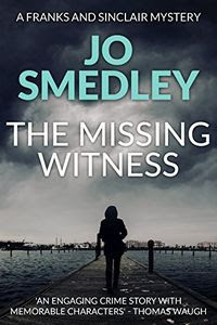 The Missing Witness by Jo Smedley