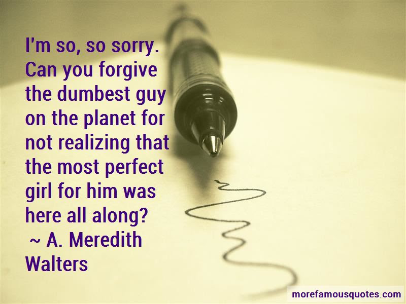 Sorry Am Not Perfect Quotes Top 25 Quotes About Sorry Am Not