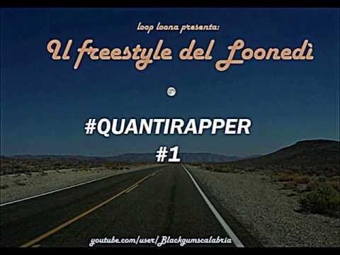 Loop Loona - Quanti Rapper (Freestyle#1)