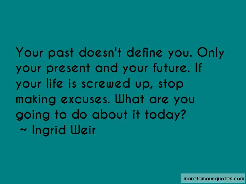 Your Past Doesnt Define You Quotes Top 1 Quotes About Your Past