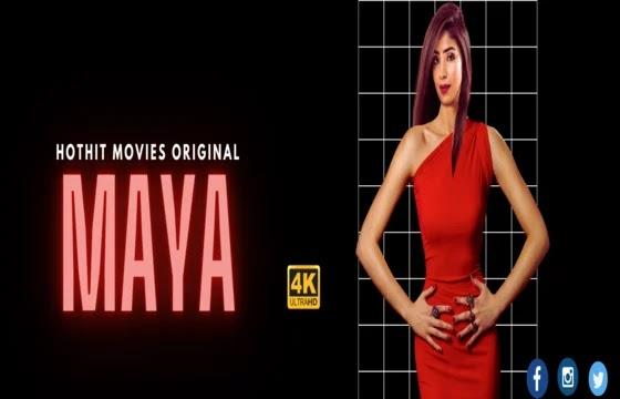Maya (2021) - HotHitMovies Short Film