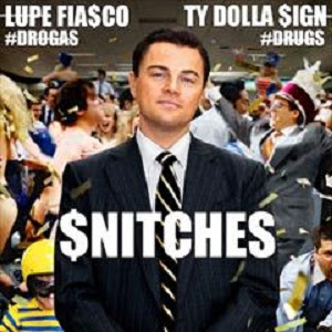 lirik Lupe Fiasco - Snitches