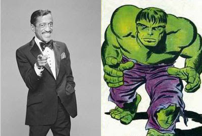 Sammy Davis Jr. and Hulk