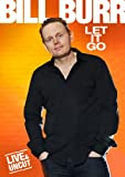 Bill Burr - Let It Go