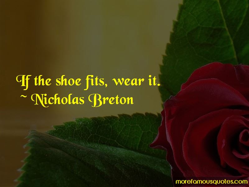 Shoe Fits Quotes Top 24 Quotes About Shoe Fits From Famous Authors
