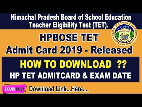 HPBOSE TET 2019 Admit Card - Obtain HP TET Examination Date || HP TET Admit card November 2019