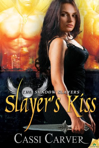 Slayer's Kiss: The Shadow Slayer by Cassi Carver