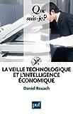 La veille technologique et l'intelligence A{C}conomique