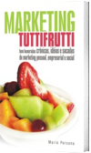 Marketing Tutti-Frutti