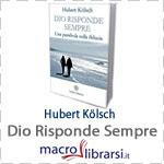 Macrolibrarsi.it presenta il LIBRO: Dio Risponde Sempre