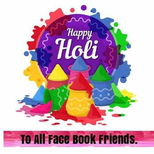 Happy Holi Facebook Friends Pictures Photos And Images For
