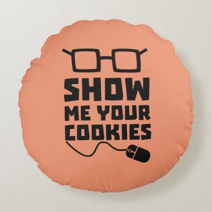 Show me your Cookies Zx363 Round Pillow