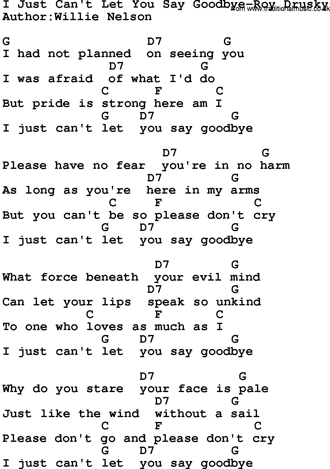 Country Musici Just Cant Let You Say Goodbye Roy Drusky Lyrics And