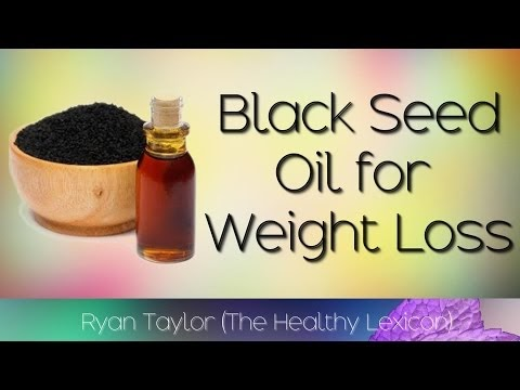 Black Seed Oil: for Weight Loss