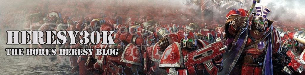 Heresy30K - The Horus Heresy Blog