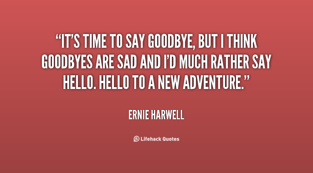 Quotes About Sad Goodbyes 32 Quotes