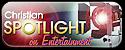 Christian Spotlight™ on Entertainment